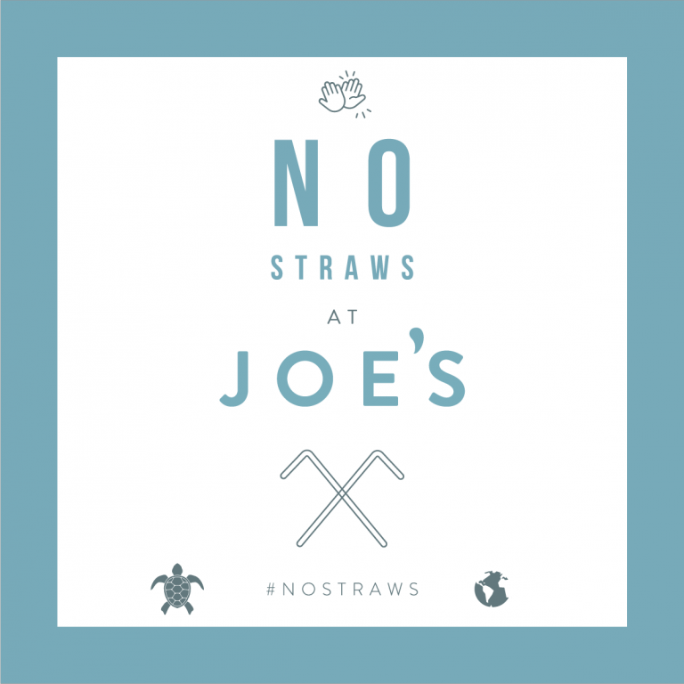 no straws sign at Joe's Eatery